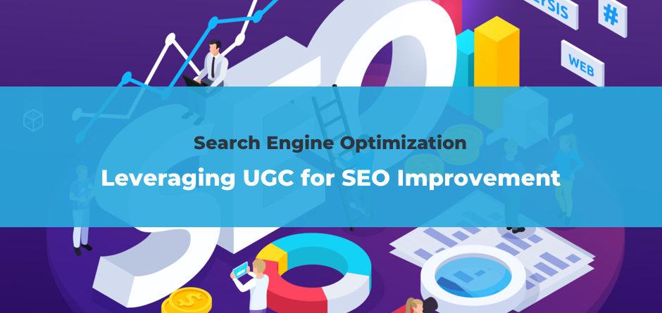Leveraging UGC for SEO