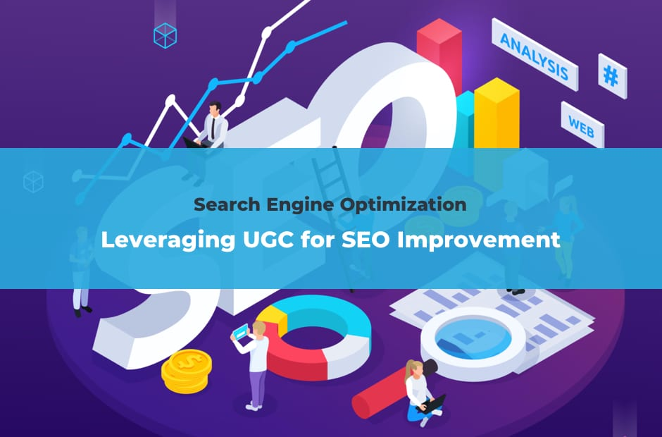 Leveraging UGC for SEO